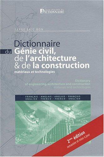dictionnaire du g nie civil de l 39 architecture de la. Black Bedroom Furniture Sets. Home Design Ideas