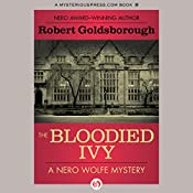The Bloodied Ivy | Robert Goldsborough