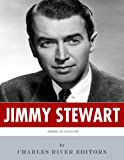 American Legends: The Life of Jimmy Stewart (English Edition)