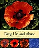 img - for Drug Use and Abuse (with InfoTrac ) book / textbook / text book