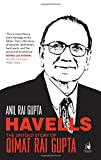 Havells: The Untold Story of Qimat Rai G...