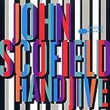 "Hand Jivevon ""John Scofield"""