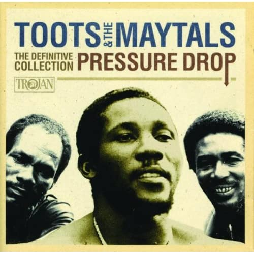 Pressure Drop: The Definitive Collection by Toots & The Maytals