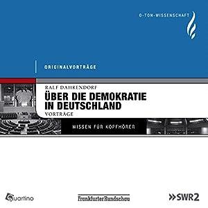 Die deutsche Frage. Über die Demokratie in Deutschland Hörbuch