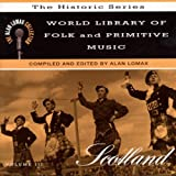 Various Artists World Library of Folk Music: Scotland
