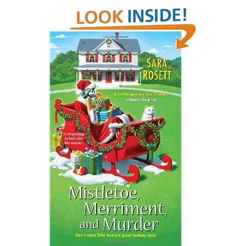 Mistletoe, Merriment, and Murder (Ellie Avery's Mystery)