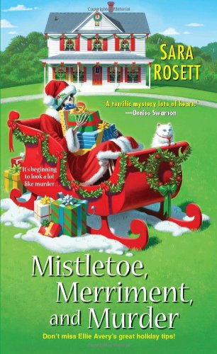 Image of Mistletoe, Merriment, and Murder (Ellie Avery Mysteries)