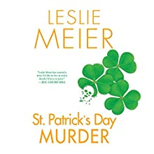 St. Patrick's Day Murder Audiobook by Leslie Meier Narrated by Karen White