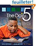 The Daily 5: Fostering Literacy in th...