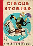 CIRCUS STORIES - a Golden Story Book