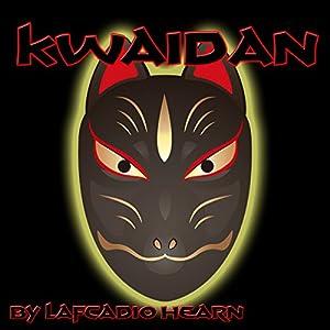Kwaidan | [Lafcadio Hearn]