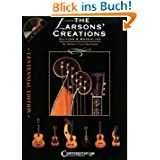 The Larsons' Creations: Guitars and Mandolins [With CD]