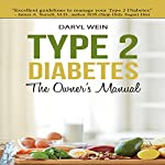 Type 2 Diabetes: The Owner's Manual | Daryl Wein, PA