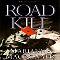 Road Kill (       UNABRIDGED) by Marianne MacDonald Narrated by Nicola Barber