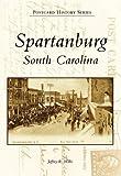 Spartanburg (Postcard History: South Carolina)