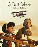 """Afficher """"Le petit prince : l'album du film"""""""