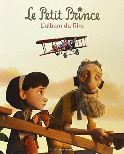 Le Petit Prince: L'album du film