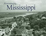img - for Remembering Mississippi book / textbook / text book