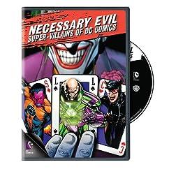 Necessary Evil: Super-Villains of DC Comics