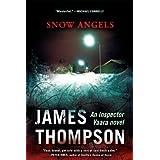 Snow Angels (An Inspector Vaara Novel) ~ James Thompson