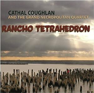 Rancho Tetrahedron