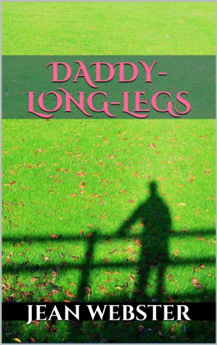Jean Webster - Daddy-Long-Legs (Illustrated)