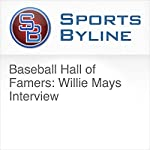 Baseball Hall of Famers: Willie Mays Interview   Ron Barr