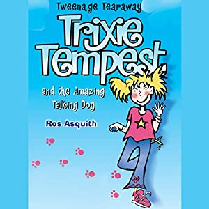 Trixie Tempest and the Amazing Talking Dog Audiobook