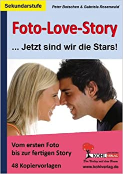 Foto-Love-Story  Jetzt sind wir die Stars!: Gabriela Rosenwald