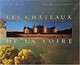 img - for Les Ch teaux de la Loire book / textbook / text book