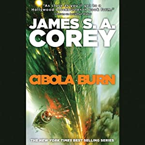 Cibola Burn: The Expanse, Book 4 | [James S. A. Corey]