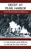 img - for By Kenneth Landis Deceit at Pearl Harbor: From Pearl Harbor to Midway [Paperback] book / textbook / text book