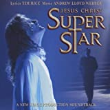 Jesus Christ Superstar (A New Stage Production Soundtrack)