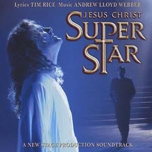 Jesus Christ Superstar - A New Stage Production Soundtrack