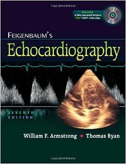Feigenbaum's Echocardiography: 9780781795579: Medicine ...