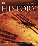 History: The Definitive Visual Guide - From the Dawn of Civilization to the Present Day (1405359331) by Hart-Davis, Adam