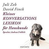 Kleines Konversationslexikon für Haushunde. 2 CDs