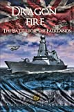 img - for Dragon Fire (The Battle for the Falklands) (Volume 2) book / textbook / text book