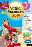 Nathan Vacances de la PS vers la MS 3/4 ans Catherine Serres