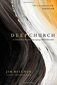"Cover of ""Deep Church: A Third Way Beyond..."
