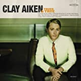 Tried and True ~ Clay Aiken