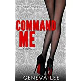 Command Me (Royals Saga Book 1)
