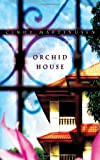 Orchid House