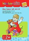 bambinoLÜK-System: bambinoLÜK: Das kann ich mit 2!: Einfachste Übungen für Kinder ab 2 Jahren