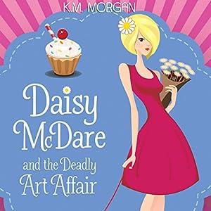 Daisy McDare and the Deadly Art Affair Audiobook