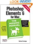 Photoshop Elements 6 for Mac: The Mis...