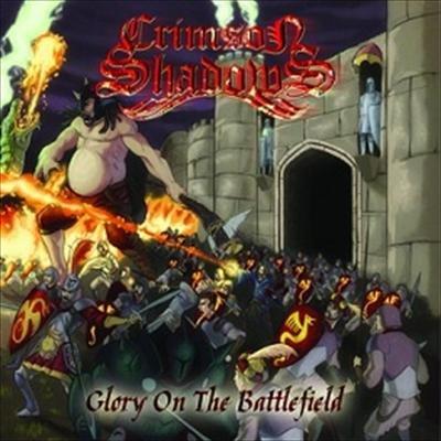 Crimson Shadows - Glory On The Battlefield
