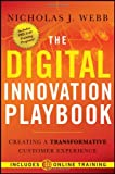 img - for The Digital Innovation Playbook: Creating a Transformative Customer Experience book / textbook / text book
