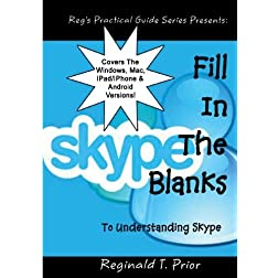 Fill In The Blanks To Understanding Skype