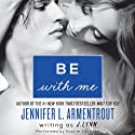 Be with Me: Wait for You, Book 2 Audiobook by J. Lynn Narrated by Sophie Eastlake